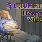 5 Mysterious Hospital Videos